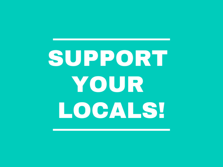 support your locals!